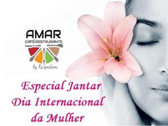 JANTAR DIA DA MULHER + ESPECTÁCULO Para 2 Pessoas no AMAR Café Restaurante By Karpediem na Aroeira por 29.90€. Ideal para Ir Com As Suas Amigas!