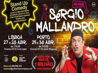 STAND UP COMEDY com Sérgio Mallandro em Lisboa ou Vila Nova de Gaia. Para um final de dia perfeito por 12€.