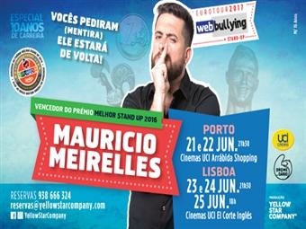 Stand Up Comedy com Maurício Meirelles no Porto e em Lisboa por 12€. Venha Comemorar os 10 anos de Carreira de um dos maiores humoristas do Brasil.