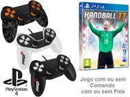 PS4: Jogo HANDBALL 17 com ou sem Comando com ou sem Fios.